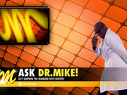 Ask Doctor Mike! 2