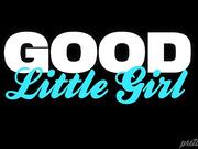 Good Little Girl: Part Four